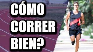 Correr correctamente ¿Cómo Hacerlo?