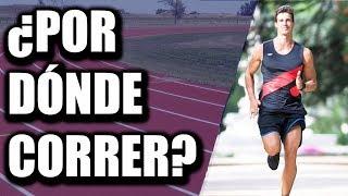 Aprender a correr ¡Cuidado! ⛔ ¿Corres por estas superficies?